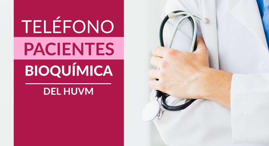 Bioquímica HUVM - Vías de Atención al Paciente