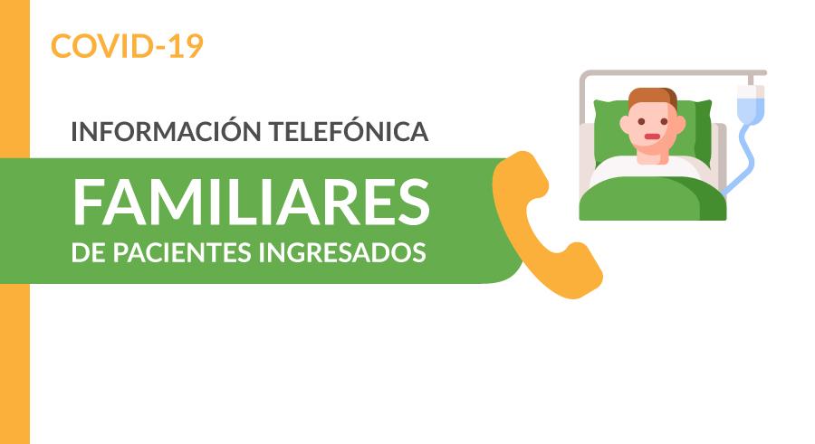 Información telefónica a familiaresInformación telefónica a familiares con pacientes ingresados