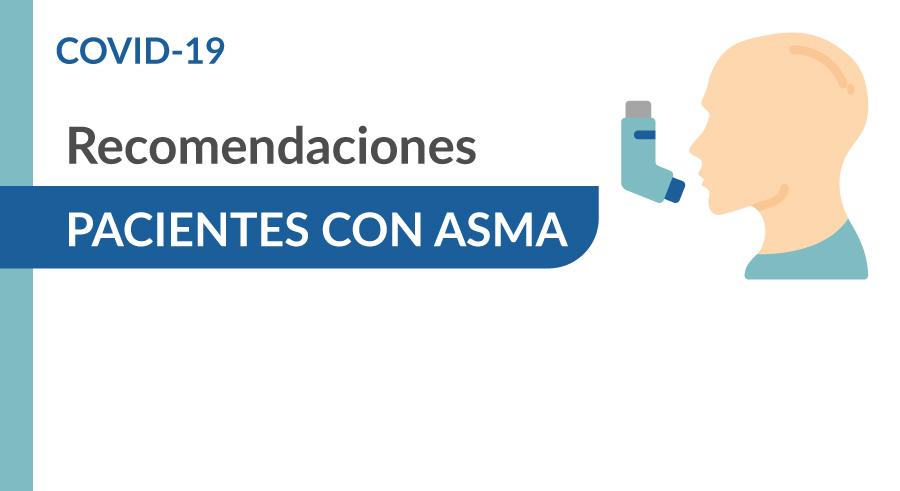 Recomendaciones pacientes con asma COVID-19