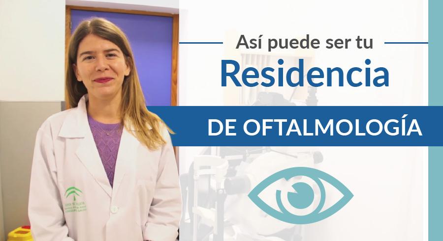 Residencia Oftalmología Hospital Macarena